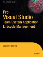Pro Visual Studio Team System Application Lifecycle Management