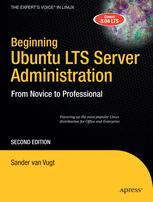Beginning Ubuntu LTS Server Administration
