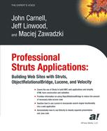 Professional Struts Applications: Building Web Sites with Struts, ObjectRelationalBridge, Lucene, and Velocity