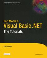 Karl Moore's Visual Basic .NET: The Tutorials