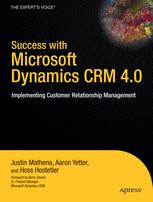 Success with Microsoft Dynamics CRM 4.0