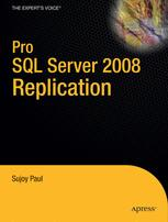 Pro SQL Server 2008 Replication