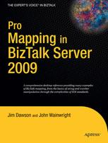 Pro Mapping in BizTalk Server 2009