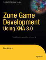 Zune Game Development Using XNA 3.0