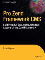 Pro Zend Framework Techniques