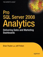 Pro SQL Server 2008 Analytics