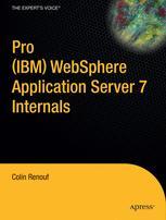 Pro IBM® WebSphere® Application Server 7 Internals