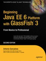 Beginning Java™ EE 6 Platform with GlassFish™ 3