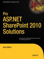 Pro ASP.NET SharePoint 2010 Solutions