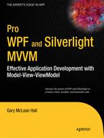 Pro WPF and Silverlight MVVM