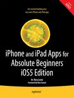 iPhone and iPad Apps for Absolute Beginners, iOS5 Edition