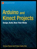 Arduino and Kinect Projects