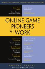Online Game Pioneers at Work