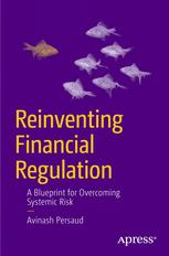 Reinventing Financial Regulation