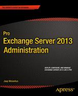 Pro Exchange Server 2013 Administration