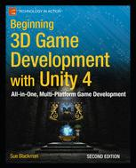 Beginning 3D Game Development with Unity 4:
