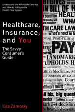 Healthcare, Insurance, and You