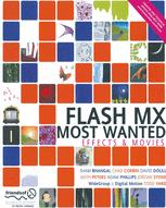 Flash MX Most Wanted Effects & Movies