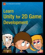 Learn Unity for 2D Game Development