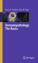 Dermatopathology: The Basics