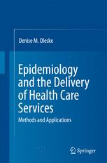 Epidemiology and the Delivery of Health Care Services