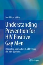 Understanding Prevention for HIV Positive Gay Men