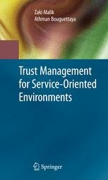 Trust Management for Service-Oriented Environments