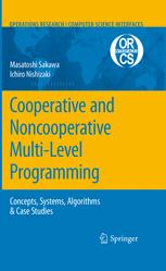 Cooperative and Noncooperative Multi-Level Programming