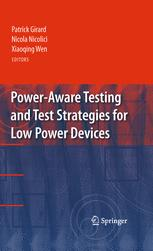 Power-Aware Testing and Test Strategies for Low Power Devices