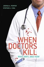 When Doctors Kill