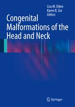 Congenital Malformations of the Head and Neck