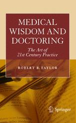 Medical Wisdom and Doctoring