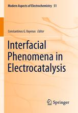 Interfacial Phenomena in Electrocatalysis