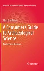 A Consumer's Guide to Archaeological Science