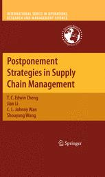 Postponement Strategies in Supply Chain Management