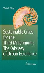 Sustainable Cities for the Third Millennium: The Odyssey of Urban Excellence