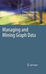 Managing and Mining Graph Data