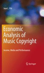 Economic Analysis of Music Copyright