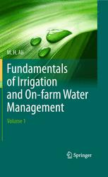 Fundamentals of Irrigation and On-farm Water Management: Volume 1