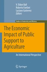 The Economic Impact of Public Support to Agriculture