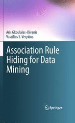 Association Rule Hiding for Data Mining