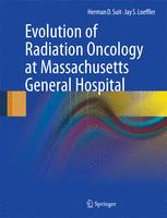 Evolution of Radiation Oncology at Massachusetts General Hospital