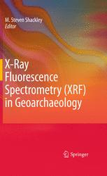 X-Ray Fluorescence Spectrometry (XRF) in Geoarchaeology