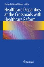 Healthcare Disparities at the Crossroads with Healthcare Reform