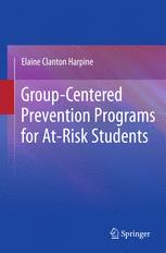 Group-Centered Prevention Programs for At-Risk Students