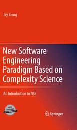 New Software Engineering Paradigm Based on Complexity Science