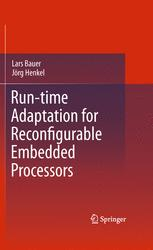 Run-time Adaptation for Reconfigurable Embedded Processors