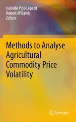Methods to Analyse Agricultural Commodity Price Volatility