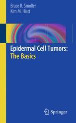 Epidermal Cell Tumors: The Basics