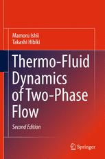 Thermo-Fluid Dynamics of Two-Phase Flow